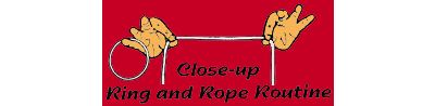 Close Up Ring & Rope Routine